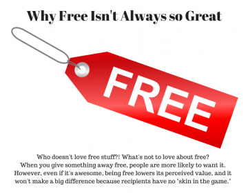 Why Free Isn't Always so Great